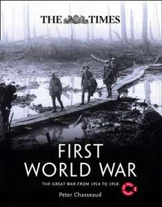 The Times First World War The Great War (Peter Chasseaud) from 1914 to 1918 - £7 + Free C+C @ WH Smith