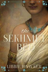 Free Kindle book The Sekhmet Bed: A Novel of Ancient Egypt (The She-King Book 1) Free @ Amazon