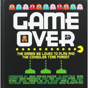 Game Over: The games we loved to play and the consoles time forgot - Hardback Book £4 at The Works free c&c