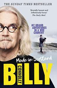 Made In Scotland: My Grand Adventures in a Wee Country by Billy Connolly Kindle Edition 99p @ Amazon