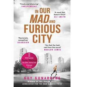 99p Kindle e-book of 'In Our Mad and Furious City'- longlisted for 2019 Booker Prize @ Amazon