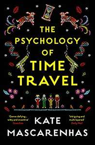 The Psychology of Time Travel by Kate Mascarenhas (Kindle Book) for 99p @ Amazon