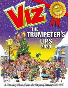 Viz Annual 2020: The Trumpeter's Lips: A Rousing Blast from the pages of Issues 262~271 Hardcover  £6.49 @ Amazon Prime / £9.48 Non Prime