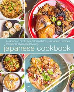 Lets Cook Some Japanese Delicacies: 3 Cookbooks Filled with Recipes for Yummy Japanese Cooking - Kindle Edition - now Free @ Amazon