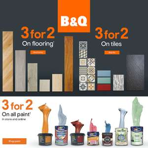 B&Q 3 for 2 on All Flooring Tiles and Paint - In store / Online