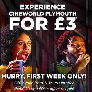 Promotional ticket prices at Cineworld Plymouth - from £3.70 for standard 2D movies and from £8.40 for IMAX / 4DX (with fees)
