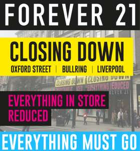 Closing down in-store only sale - Forever 21