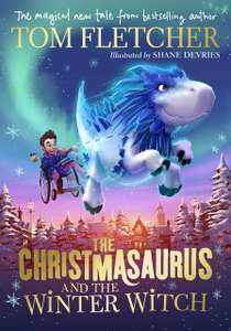 The Christmasaurus and the Winter Witch  Hardcover  Book - £6.49 Prime / +£2.99 non Prime @ Amazon