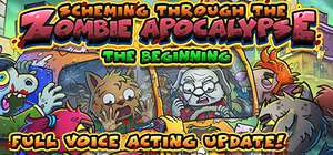 Scheming Through The Zombie Apocalypse: The Beginning £1.99 at -50% @Steam