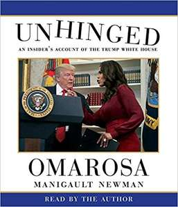 Unhinged: An Insider's Account of the Trump White House: Audio CD / Audiobook £1.75 + £2.99 delivery Non Prime @ Amazon