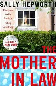 The Mother-in-Law: the must-read novel of 2019 Paperback £2 @ Amazon Prime / £4.99 Non Prime