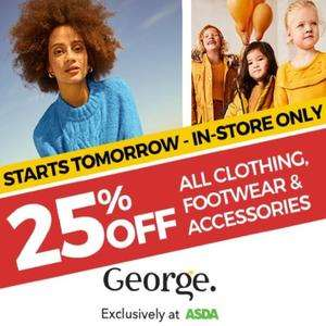 25% Off George Asda instore  - Clothing, Footwear & Accessories (Available at Asda stores with George clothing)