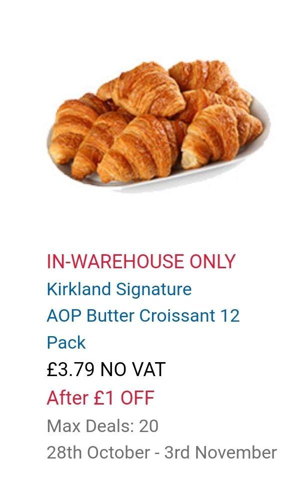 IN-WAREHOUSE ONLYKirkland SignatureAOP Butter Croissant 12 Pack £3.79 @ Costco