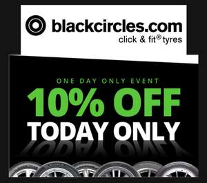 10% off selected tyres today only at BlackCircles