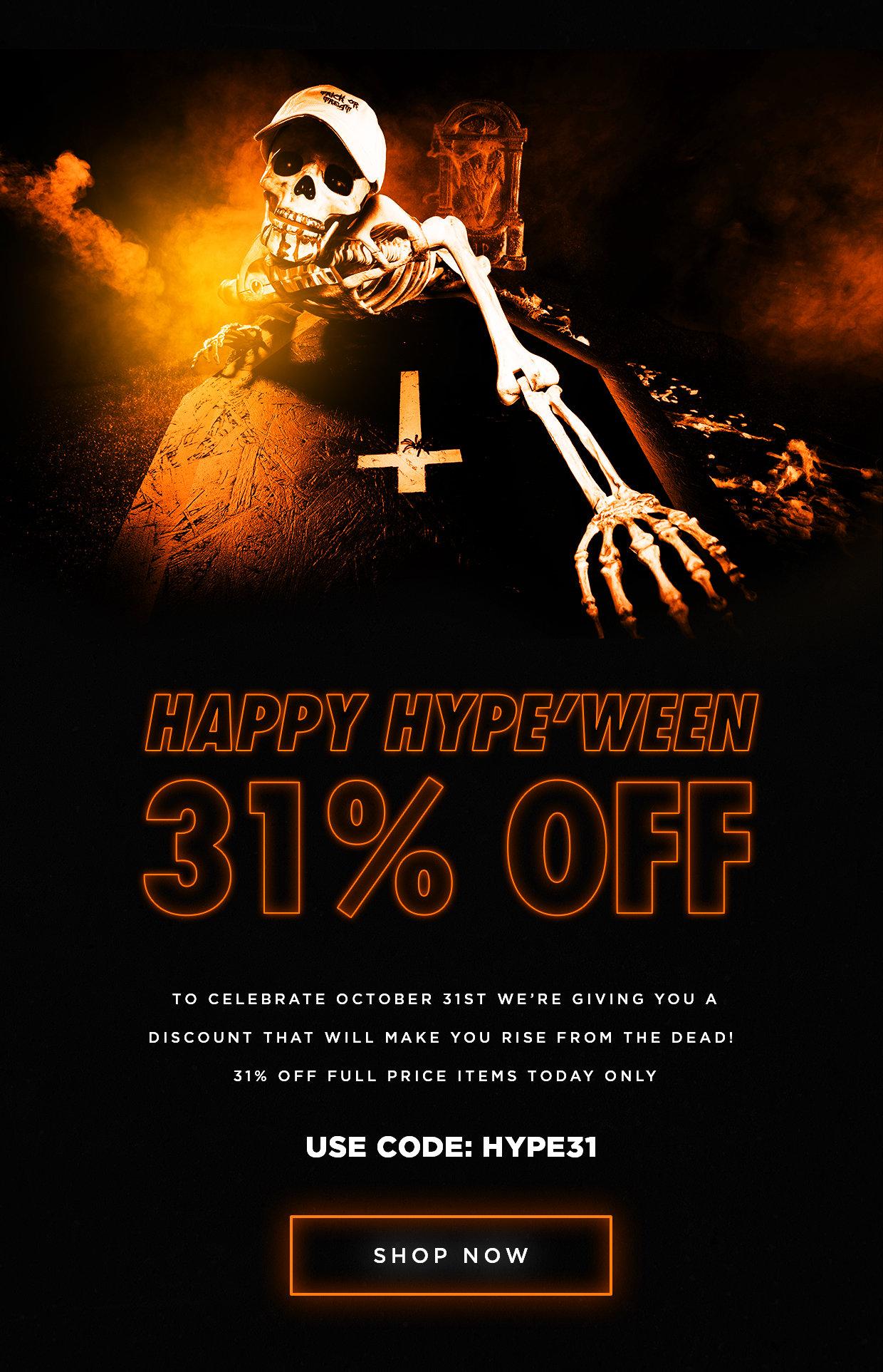 31% off with Voucher code @ HYPE - Happy HYPE'WEEN