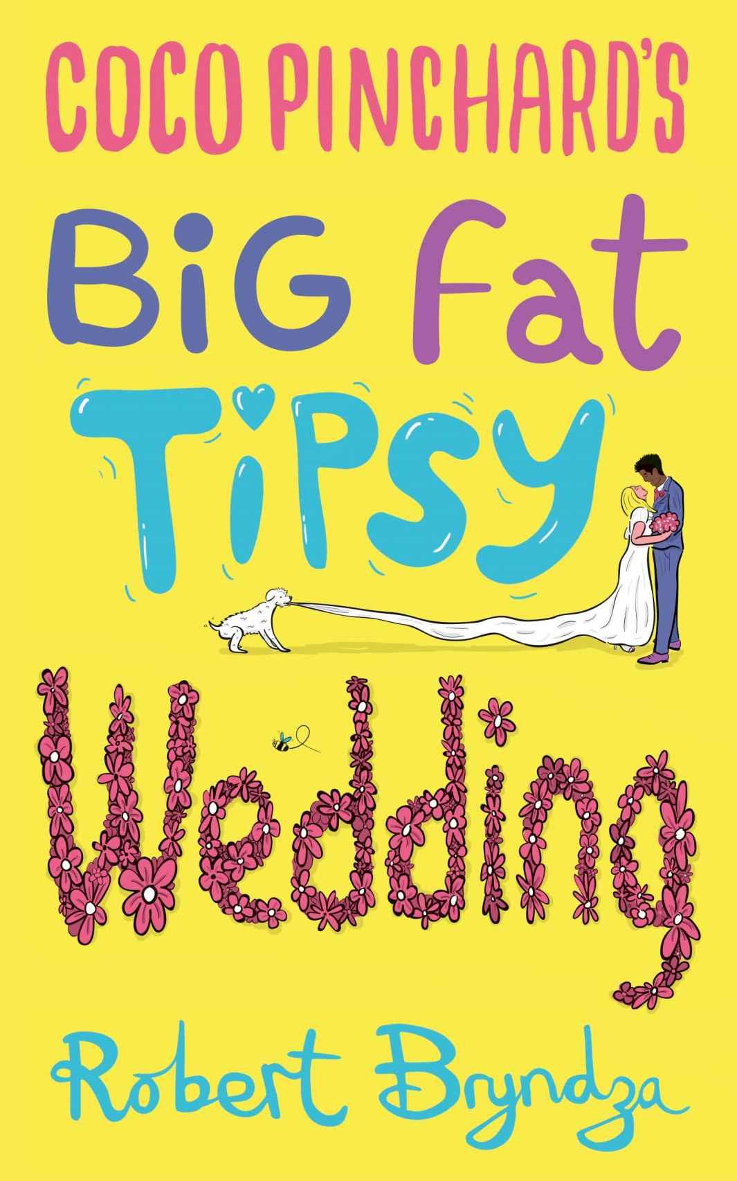Very Funny Book - Robert Bryndza - Coco Pinchard's Big Fat Tipsy Wedding - Free @ Amazon Kindle