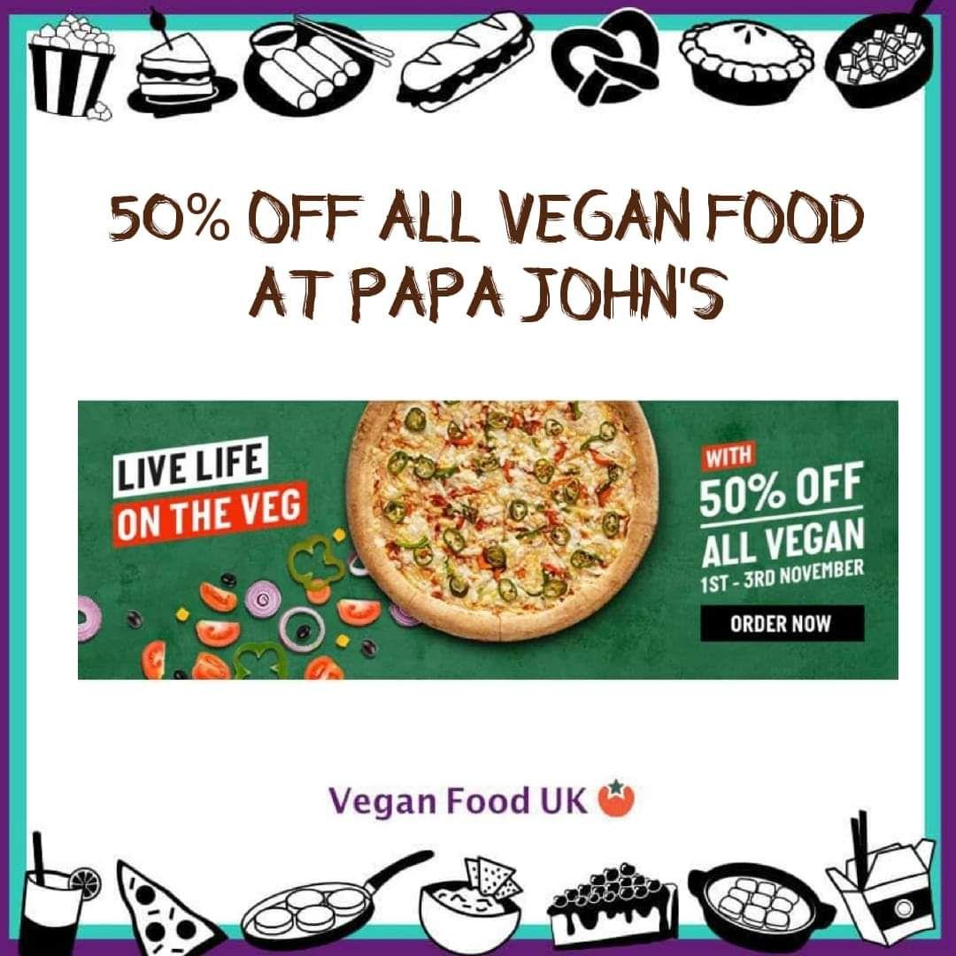 50% off all Vegan Pizza for world vegan day @ Papa Johns