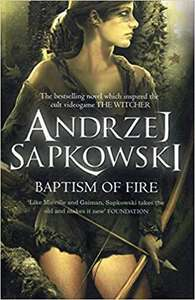 Baptism of Fire (Witcher 3) £4.72 Prime / £7.71 Non Prime at Amazon