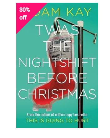 Twas The Nightshift Before Christmas hardback Now £4.99 @ Book Depository