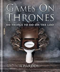 Games on Thrones: 100 things to do on the loo £4 at Amazon Prime / £6.99 Non Prime