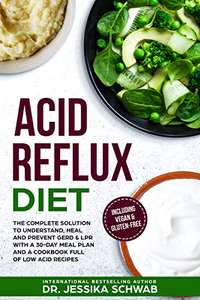 Dr Jessika Schwab - ACID REFLUX DIET: The Complete Solution Kindle Edition - Free Download @ Amazon