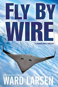 Fly By Wire: A Jammer Davis Thriller Kindle Edition - Free Download @ Amazon