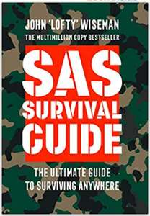 SAS Survival Guide: How to Survive in the Wild, on Land or Sea - £2.50 Prime (+£2.99 Non-Prime) @ Amazon