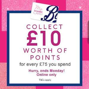 £10 worth of Boots Advantage Card Points for every £75 you spend online @ Boots