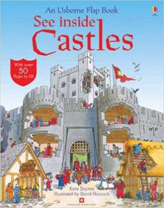 See Inside Castles lift the flap kids book on Amazon £5 Prime + £2.99 Non Prime