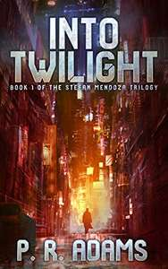 Into Twilight (The Stefan Mendoza Trilogy Book 1) Kindle Edition - Free Download @Amazon