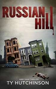 Russian Hill: CC Trilogy Book 1 (Abby Kane FBI Thriller 3) Kindle Edition - Free Download @ Amazon
