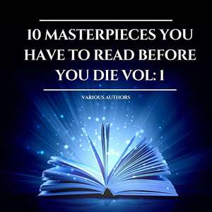 [Unabridged Audiobook] 10 Masterpieces You Have to Read Before You Die 1 @Amazon/Audible - £0.78