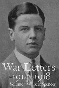 War Letters 1914–1918, Vol. 1: From a Young British Officer at the Western Front during the First World War Kindle Edition - Free @ Amazon
