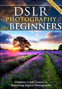 [Kindle] Free - DSLR Photography for Beginners Free @ Amazon