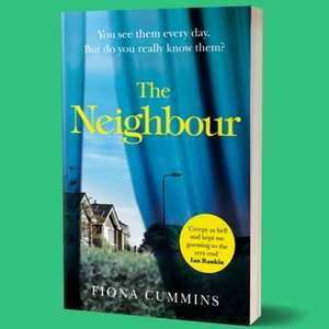 'The Neighbour' by Fiona Cummins - Free book o2 priorities from whsmith
