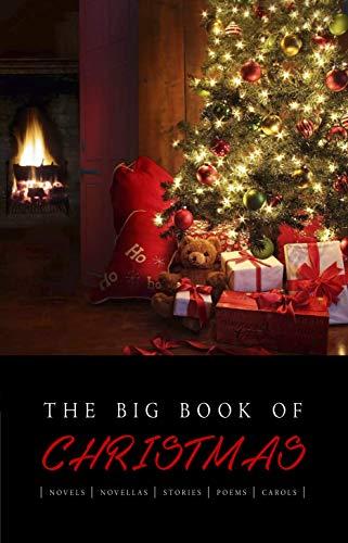 The Big Book of Christmas: 140+ authors and 400+ novels, novellas, stories, poems & carols [Kindle Edition] - Free @ Amazon