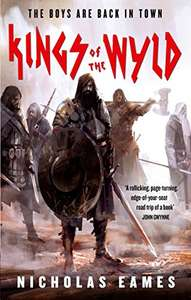 Nicholas Eames - Kings of the Wyld: The Band, Book One (Kindle Edition) - 99p @ Amazon UK