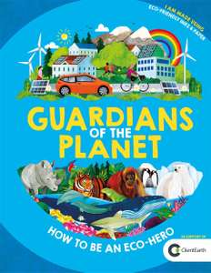 Guardians of the Planet: How to be an Eco-Hero Hardcover now £7 (Prime) + £2.99 (non Prime) at Amazon