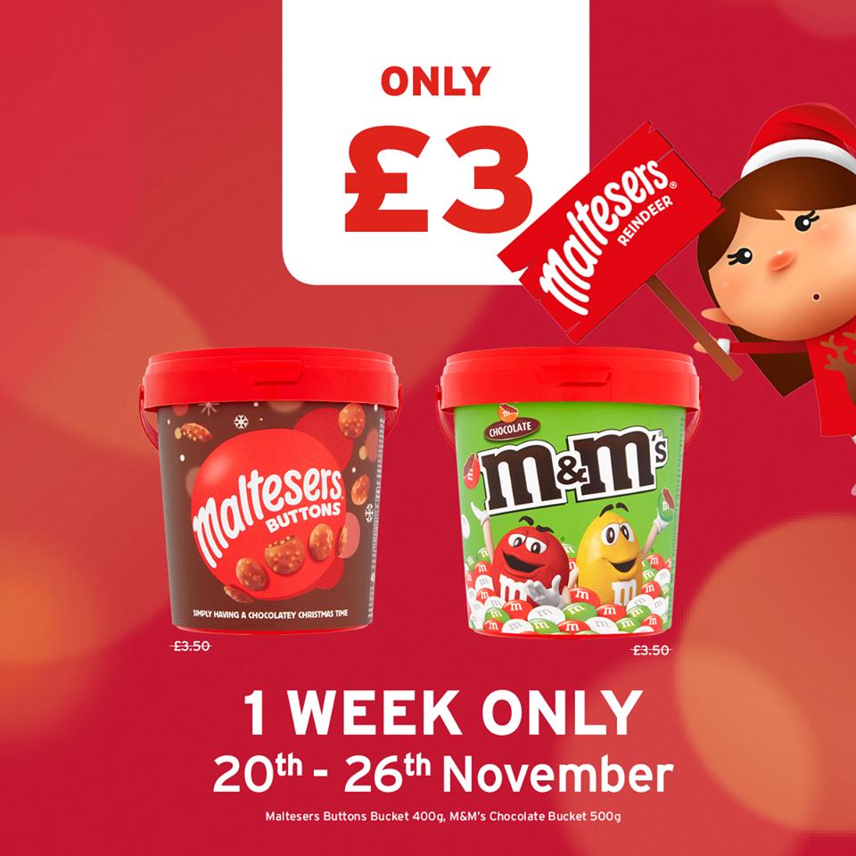 M&M's Chocolate Bucket 500g / Maltesers Chocolate Buttons 400G £3.00 @ Onestop