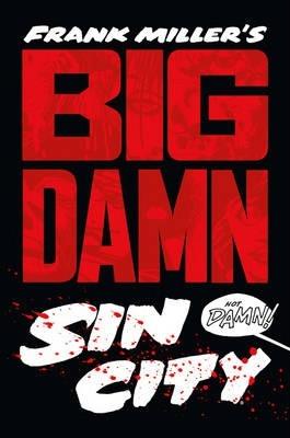 Big Damn Sin City £78.17 at Book Depository