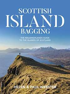 Scottish Island Bagging: The Walkhighlands Guide to the Islands of Scotland: 98p Kindle Edition