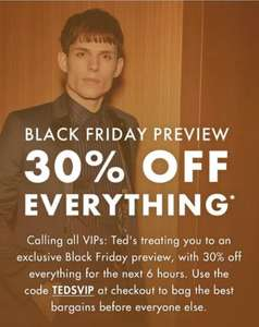 30% off Ted Baker only Until Midnight