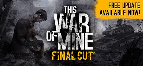 This War of Mine £3.75 @ Steam