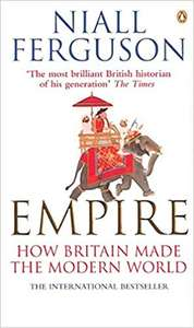 Empire: How Britain Made the Modern World by Niall Ferguson £2.99 @ Amazon (+£2.99 Non-prime)