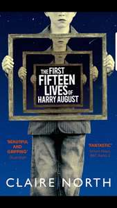 The fifteen lives of Harry August - Kindle Edition 99p @ Amazon