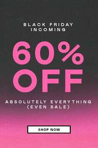 Nastygal 60% off Everything + upto 8% Quidco Cashback for New Customers!