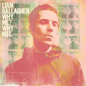 Liam Gallagher - Why Me? Why Not [Deluxe Edition] [CD] @Amazon with Prime