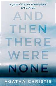 Agatha Christie - And Then There Were None (Kindle Edition) - 99p @AmazonUK