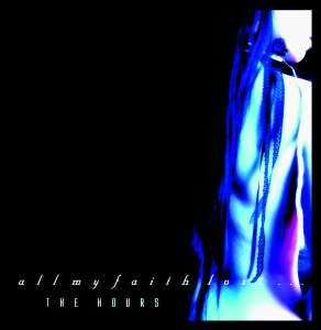 Only Today Free Album - All My Faith Lost ... - The Hours - Download Free @ All My Faith Lost Bandcamp