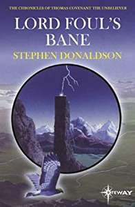 Lord Foul's Bane (Thomas Covenant #1) by Stephen Donaldson 99p on Kindle @ Amazon